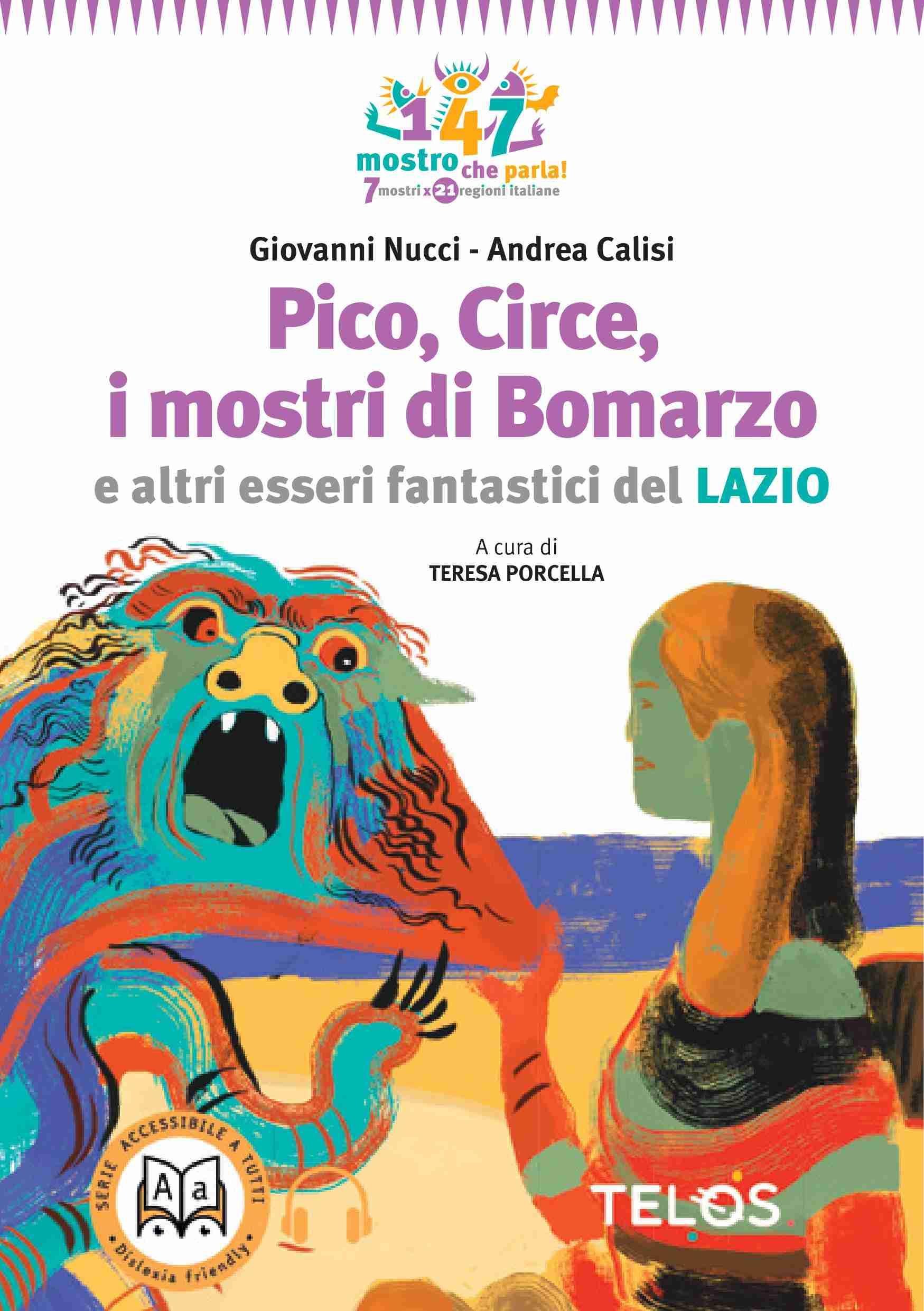 PICO, CIRCE, I MOSTRI DI BOMARZO e altri esseri fantastici del Lazio di Giovanni Nucci e Andrea Calisi, TELOS EDIZIONI