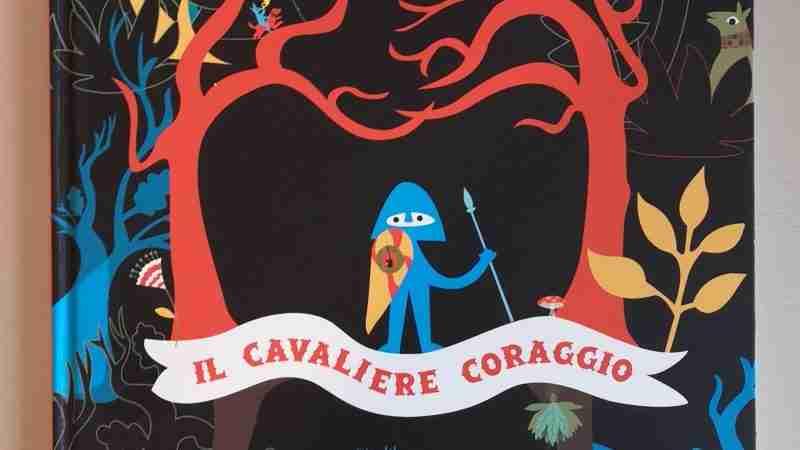 IL CAVALIERE CORAGGIOdi Delphine Chedru, FRANCO COSIMO PANINI