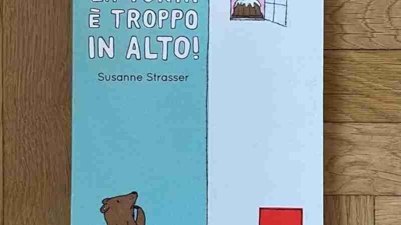 LA TORTA È TROPPO IN ALTO! di Susanne Strasser, TERRE DI MEZZO