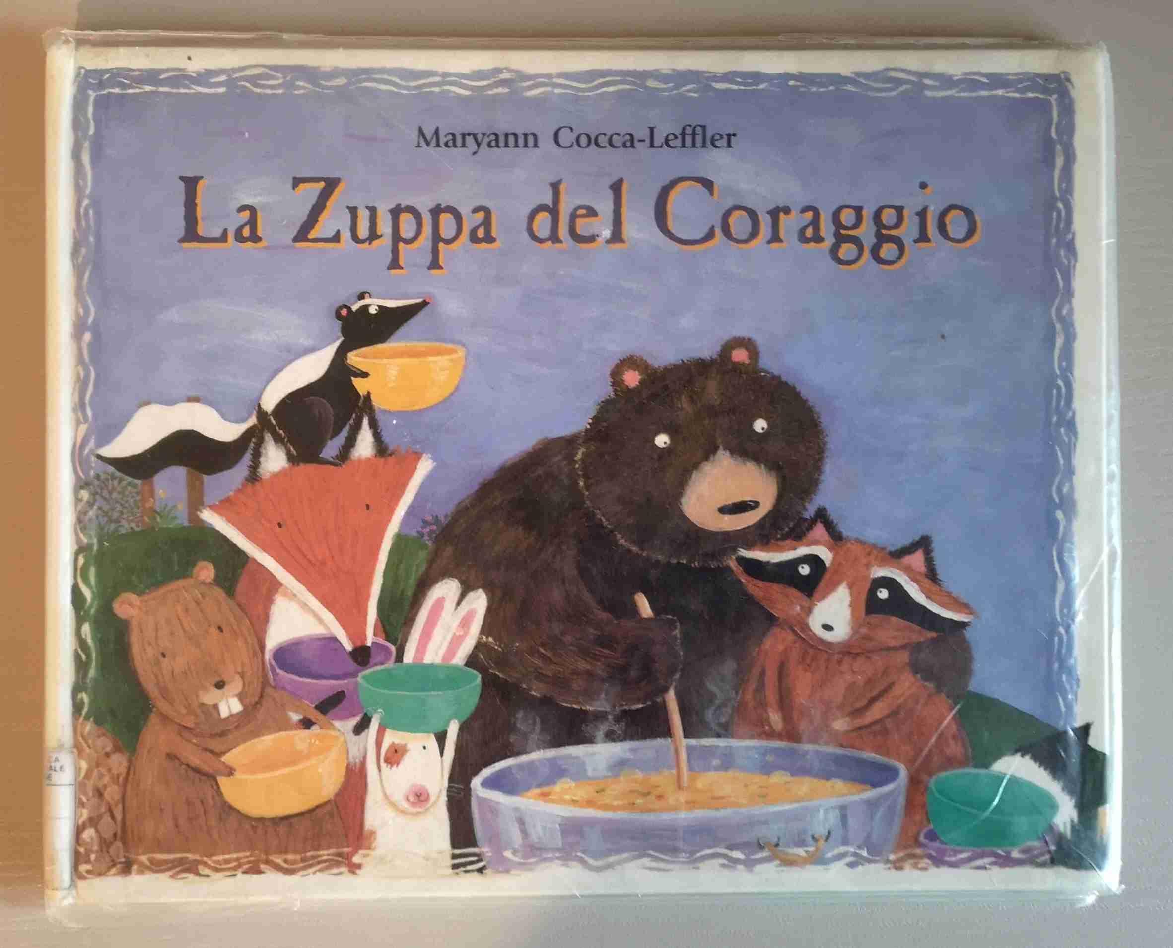 LA ZUPPA DEL CORAGGIO di Maryann Cocca-Leffler, IL PUNTO DI INCONTRO EDIZIONI