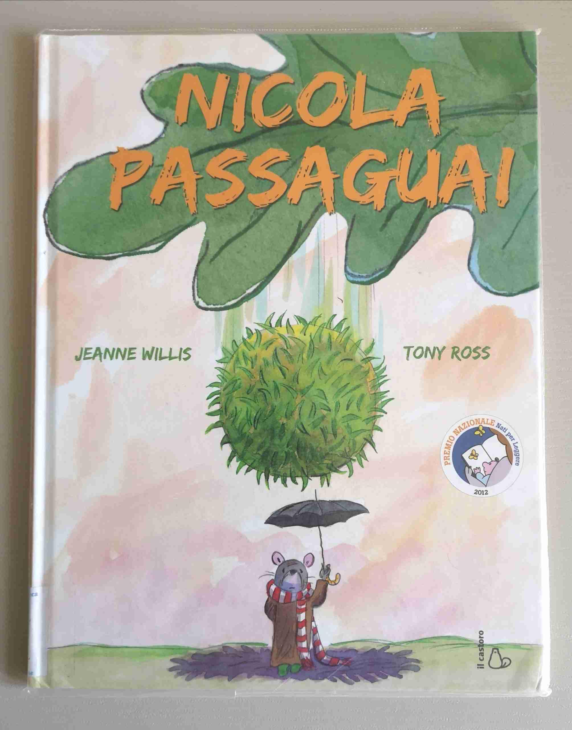 NICOLA PASSAGUAI di Jeanne Willis e Tony Ross, IL CASTORO EDIZIONI